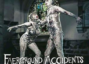Faerground Accidents